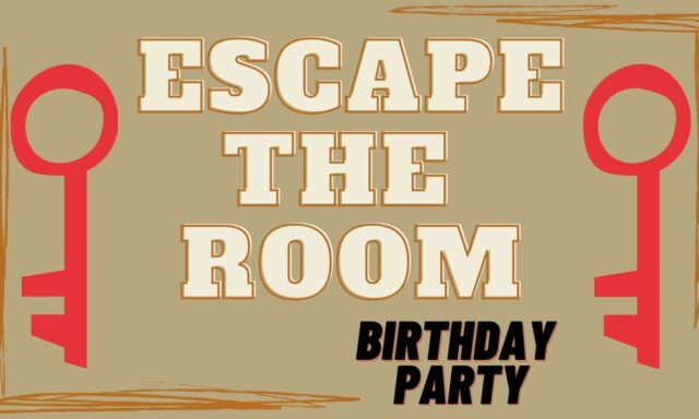 Reasons to Have an Escape Room Birthday Party