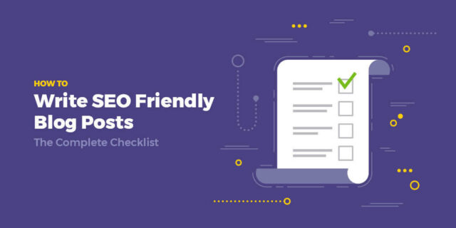 The Ultimate Guide to Writing SEO Friendly Blog Content